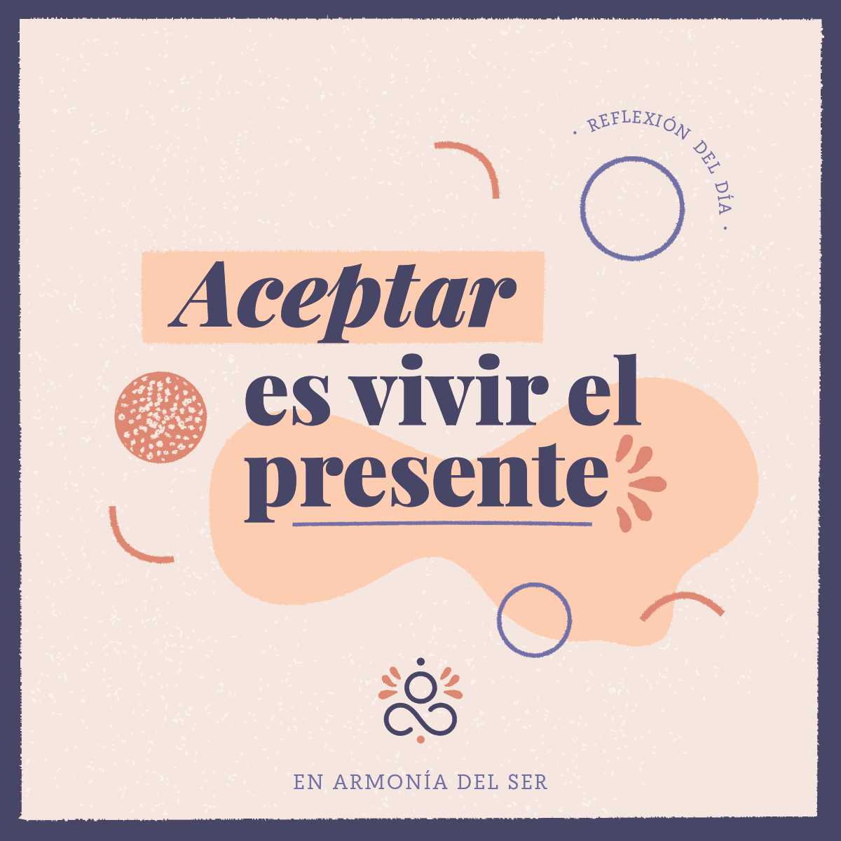 Aceptar es vivir el presente