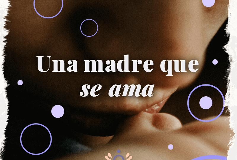 Una madre que se ama